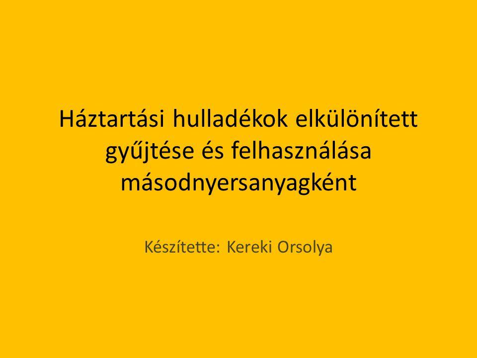 Készítette: Kereki Orsolya