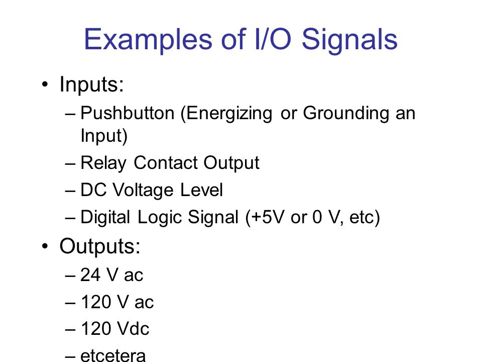 Examples of I/O Signals