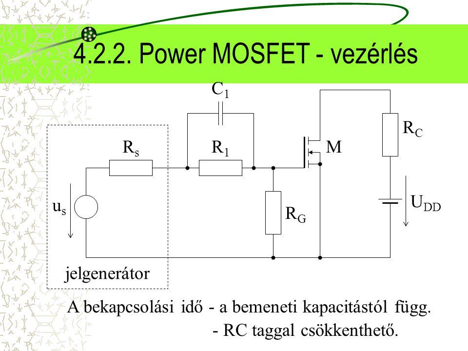 4.2.2. Power MOSFET - vezérlés
