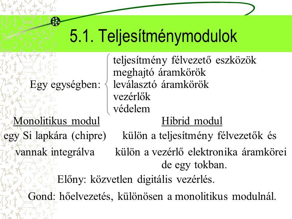5.1. Teljesítménymodulok teljesítmény félvezető eszközök