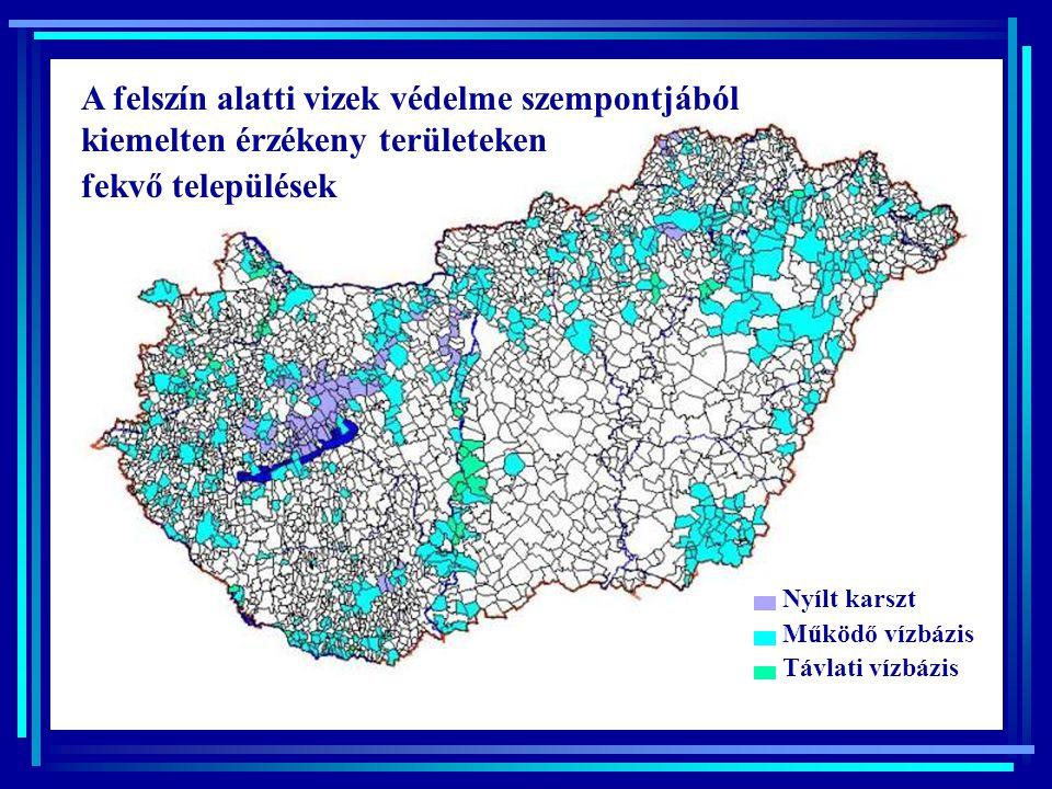 A felszín alatti vizek védelme szempontjából kiemelten érzékeny területeken