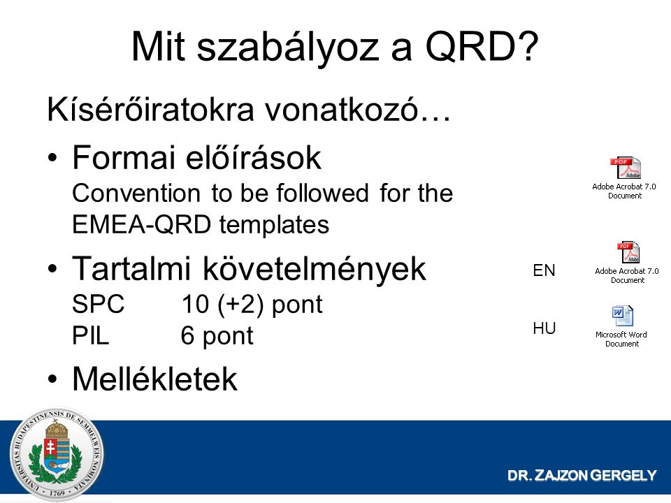 Mit szabályoz a QRD Kísérőiratokra vonatkozó…