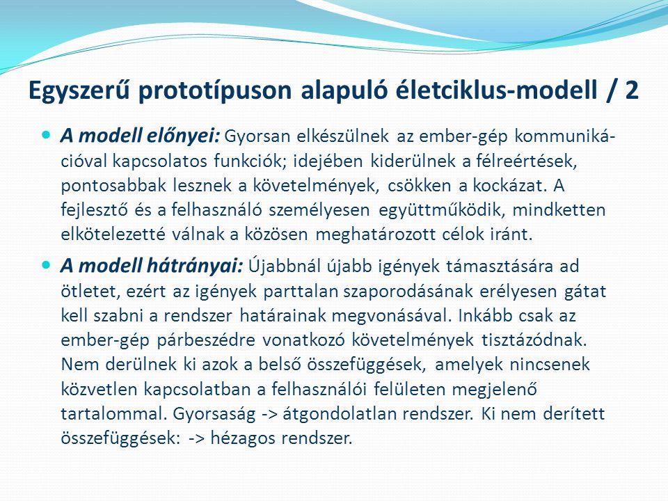 Egyszerű prototípuson alapuló életciklus-modell / 2