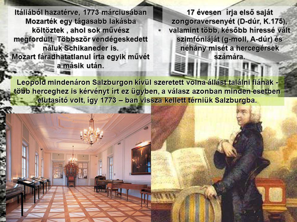 Mozart fáradhatatlanul írta egyik művét a másik után.