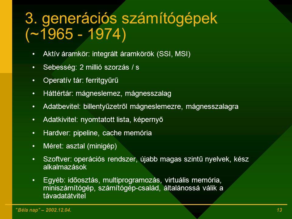 3. generációs számítógépek (~1965 - 1974)