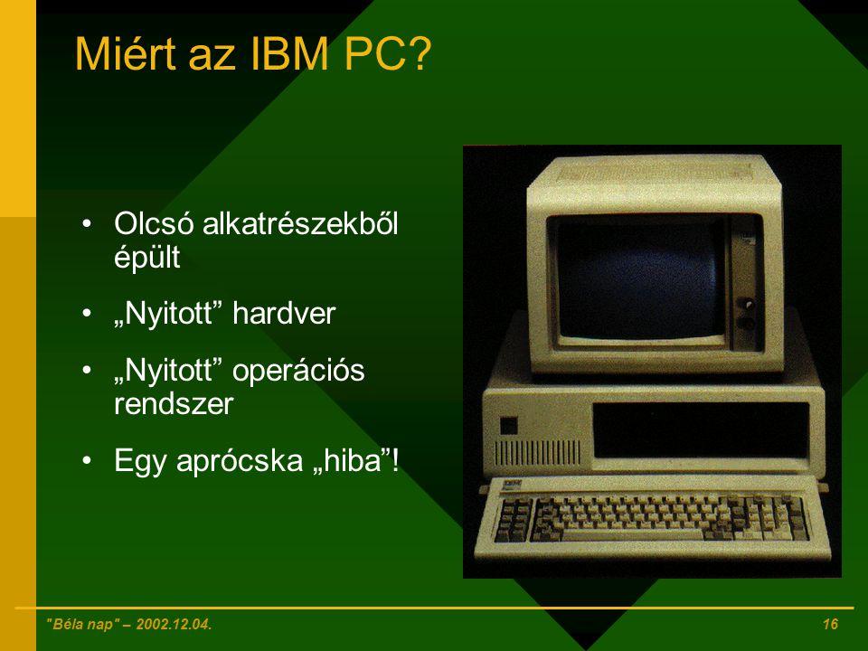 """Miért az IBM PC Olcsó alkatrészekből épült """"Nyitott hardver"""