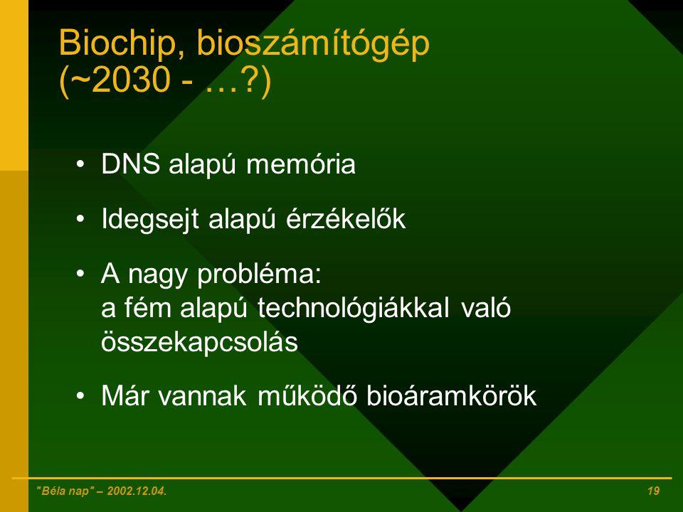 Biochip, bioszámítógép (~2030 - … )