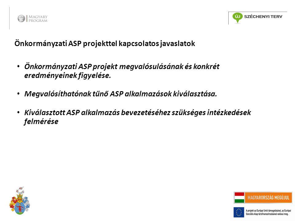 Önkormányzati ASP projekttel kapcsolatos javaslatok