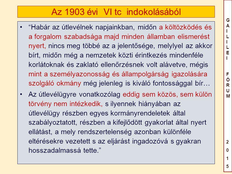 Az 1903 évi VI tc indokolásából