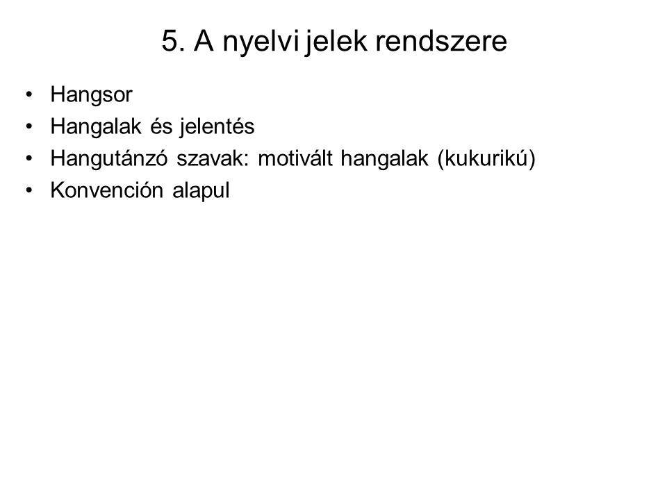 5. A nyelvi jelek rendszere