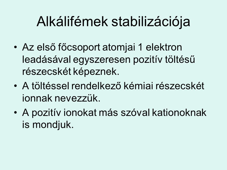 Alkálifémek stabilizációja