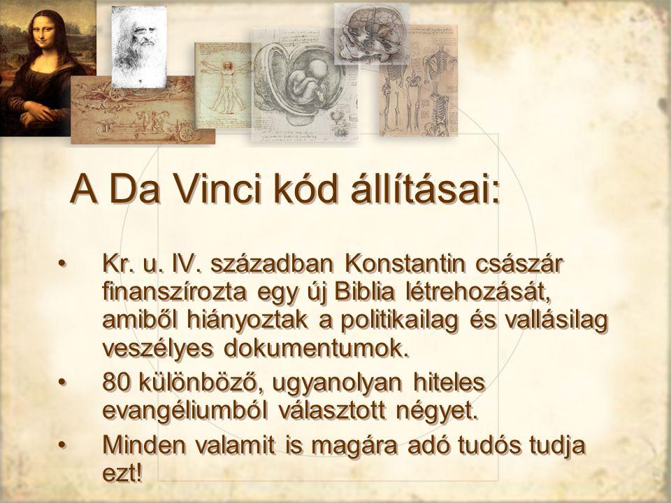 A Da Vinci kód állításai: