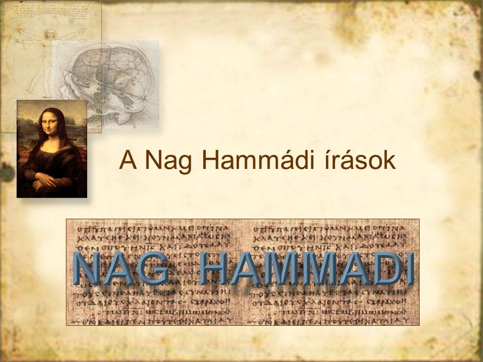 A Nag Hammádi írások Valóban a Nag Hammadi feljegyzések lennének a legkorábbi keresztény írásos emlékek