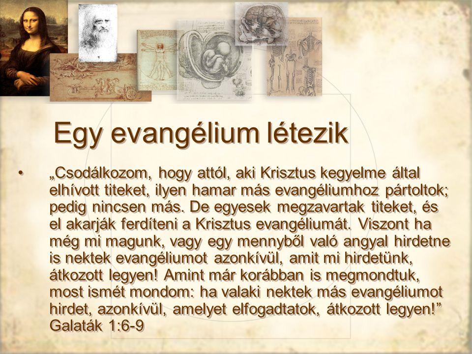Egy evangélium létezik