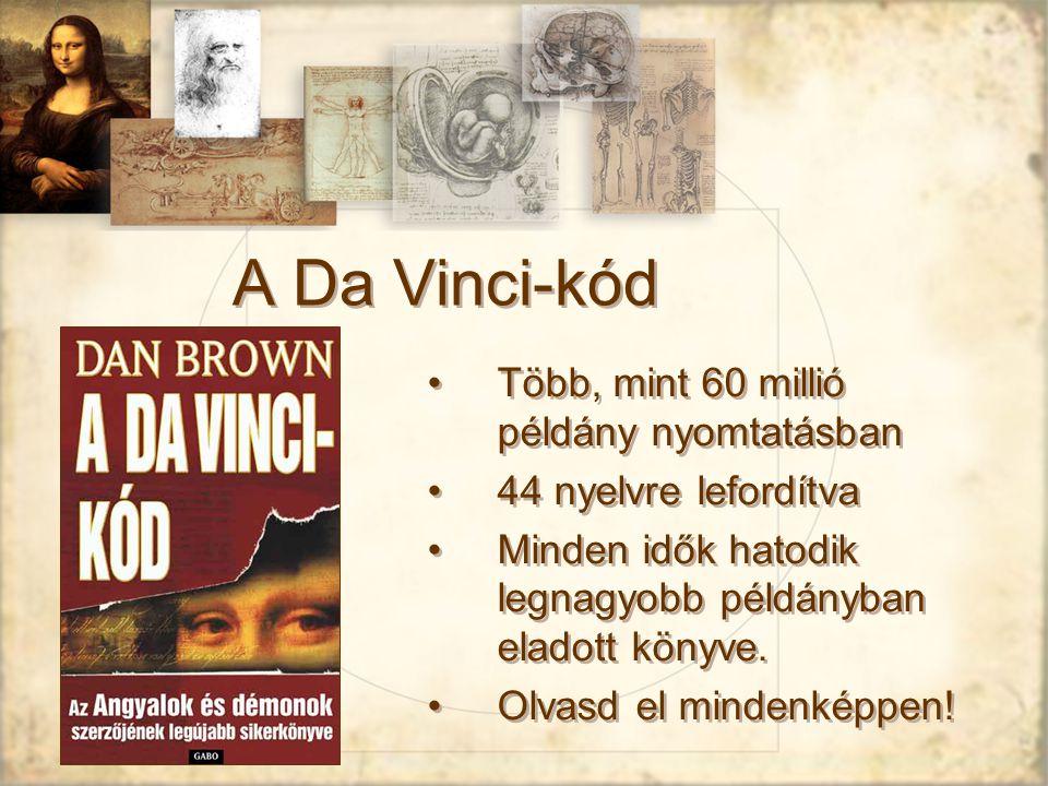 A Da Vinci-kód Több, mint 60 millió példány nyomtatásban