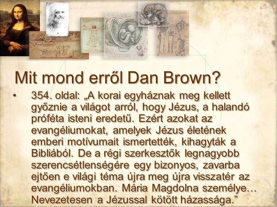 Mit mond erről Dan Brown