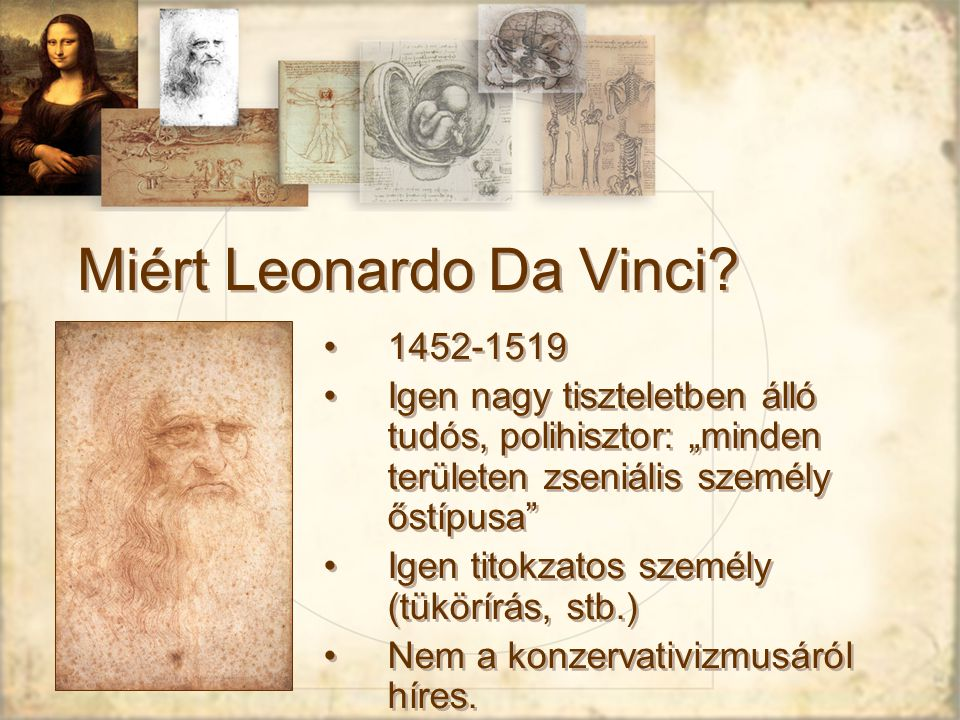 Miért Leonardo Da Vinci