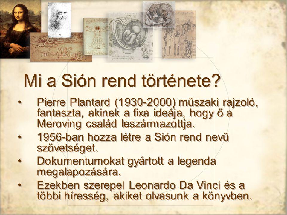 Mi a Sión rend története