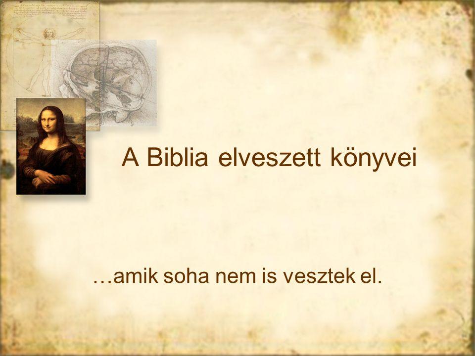 A Biblia elveszett könyvei