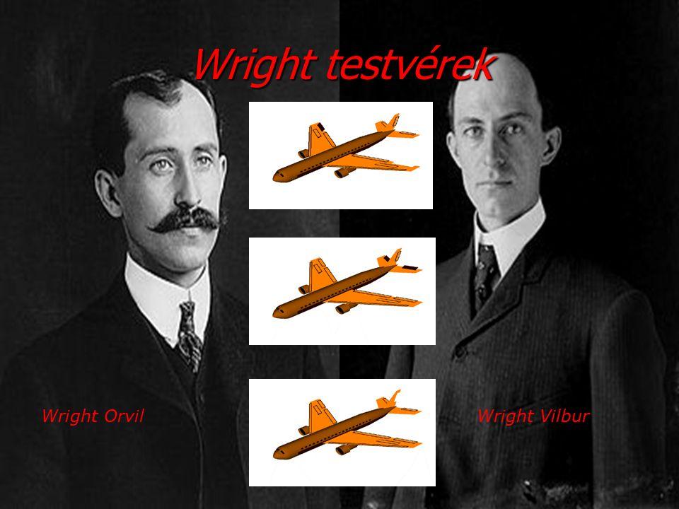 Wright testvérek Wright Orvil Wright Vilbur