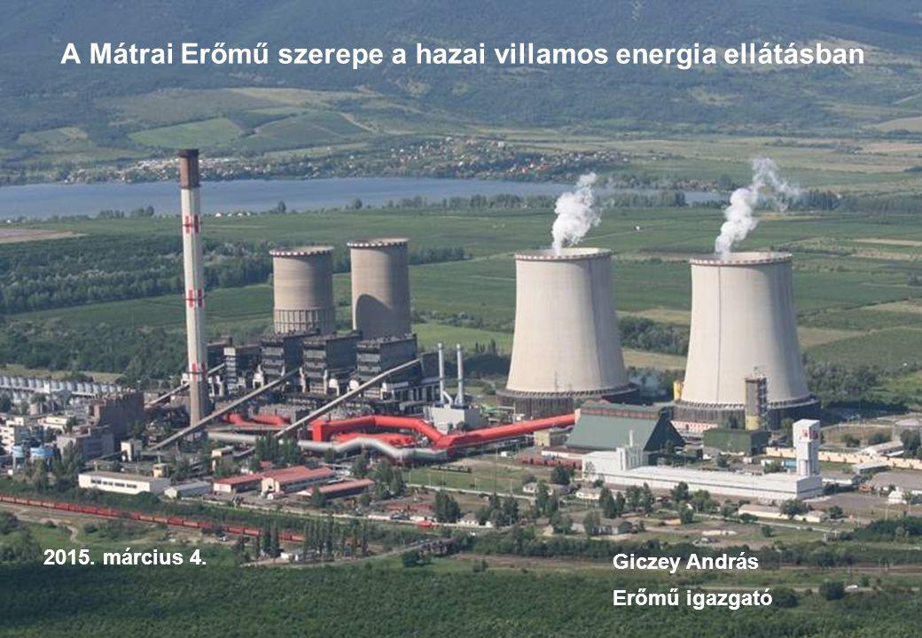 A Mátrai Erőmű szerepe a hazai villamos energia ellátásban