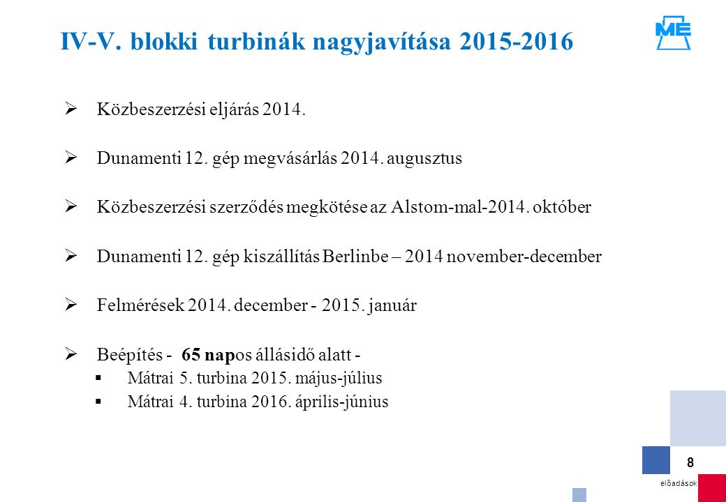 IV-V. blokki turbinák nagyjavítása 2015-2016