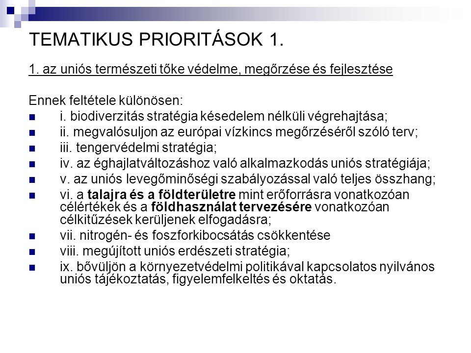 TEMATIKUS PRIORITÁSOK 1.