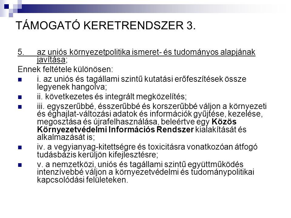 TÁMOGATÓ KERETRENDSZER 3.