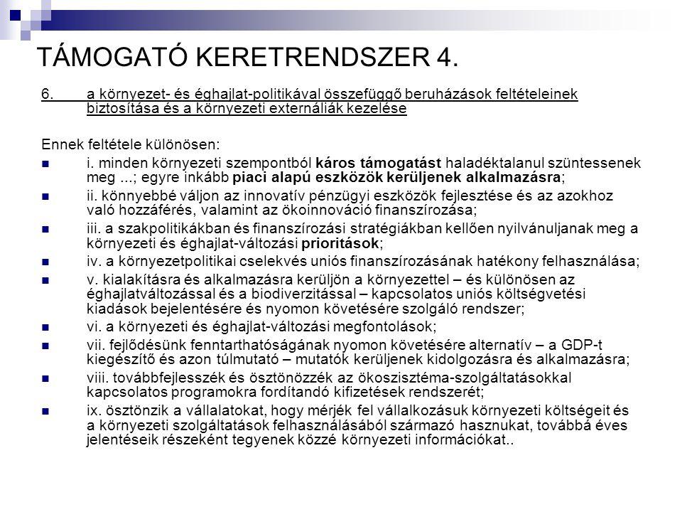 TÁMOGATÓ KERETRENDSZER 4.
