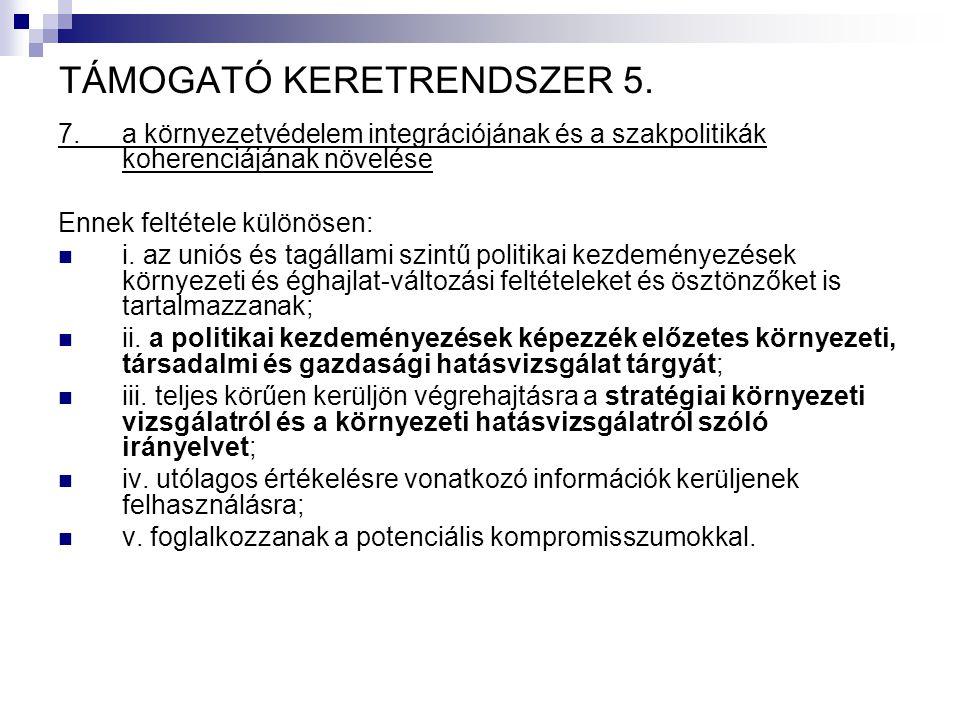TÁMOGATÓ KERETRENDSZER 5.