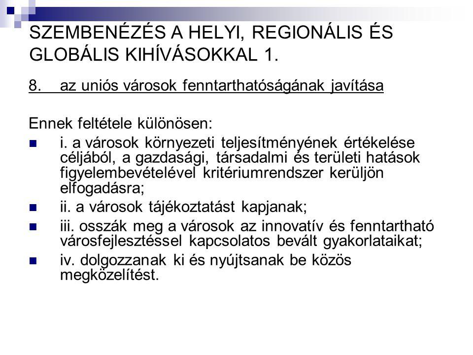 SZEMBENÉZÉS A HELYI, REGIONÁLIS ÉS GLOBÁLIS KIHÍVÁSOKKAL 1.