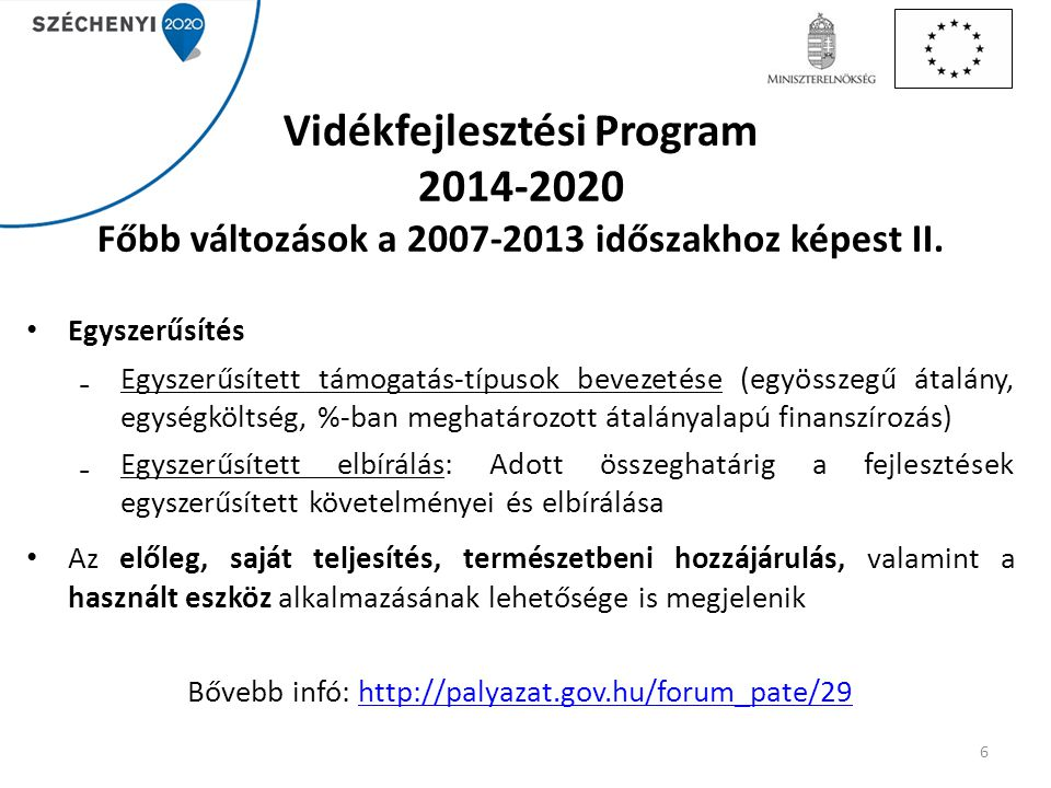 Bővebb infó: http://palyazat.gov.hu/forum_pate/29
