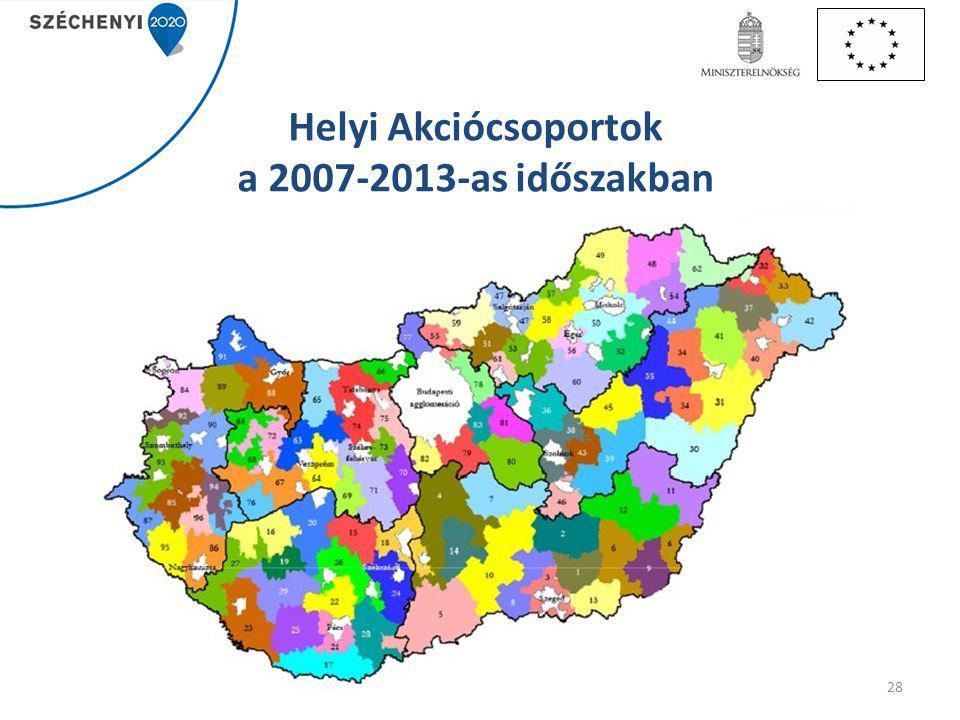 Helyi Akciócsoportok a 2007-2013-as időszakban