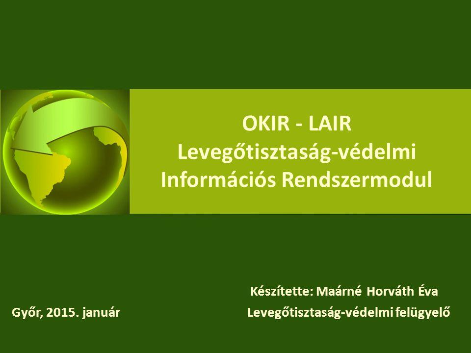 OKIR - LAIR Levegőtisztaság-védelmi Információs Rendszermodul