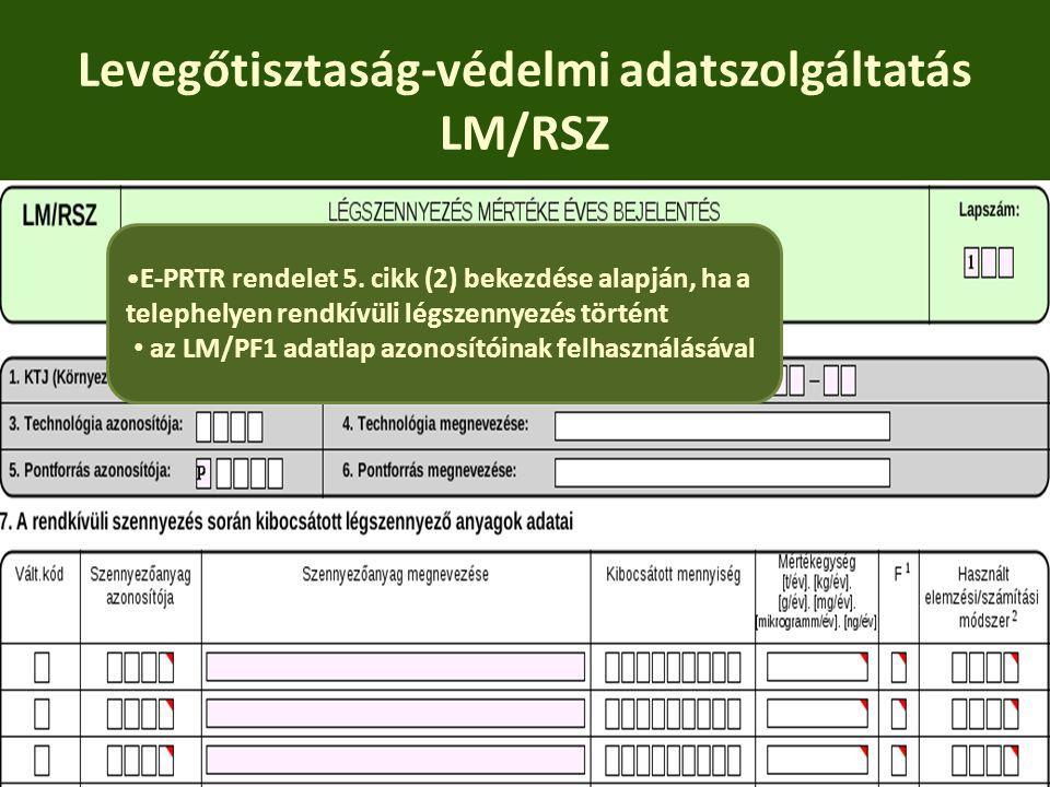 Levegőtisztaság-védelmi adatszolgáltatás LM/RSZ