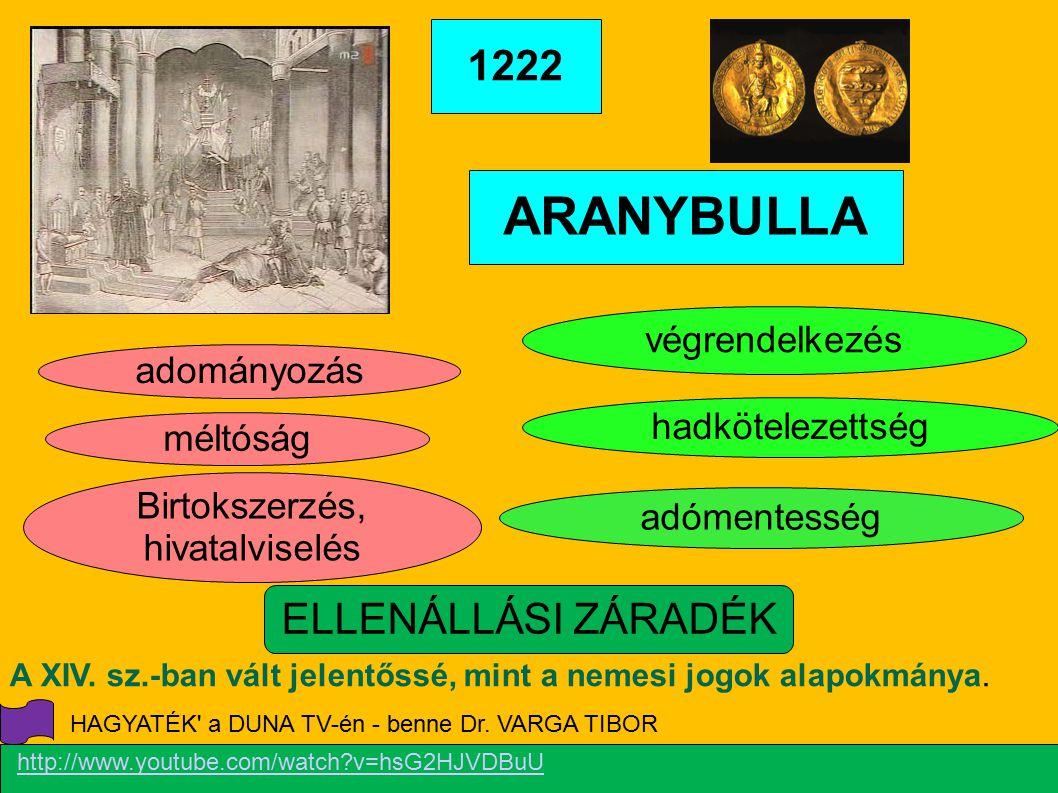 ARANYBULLA 1222 ELLENÁLLÁSI ZÁRADÉK végrendelkezés adományozás