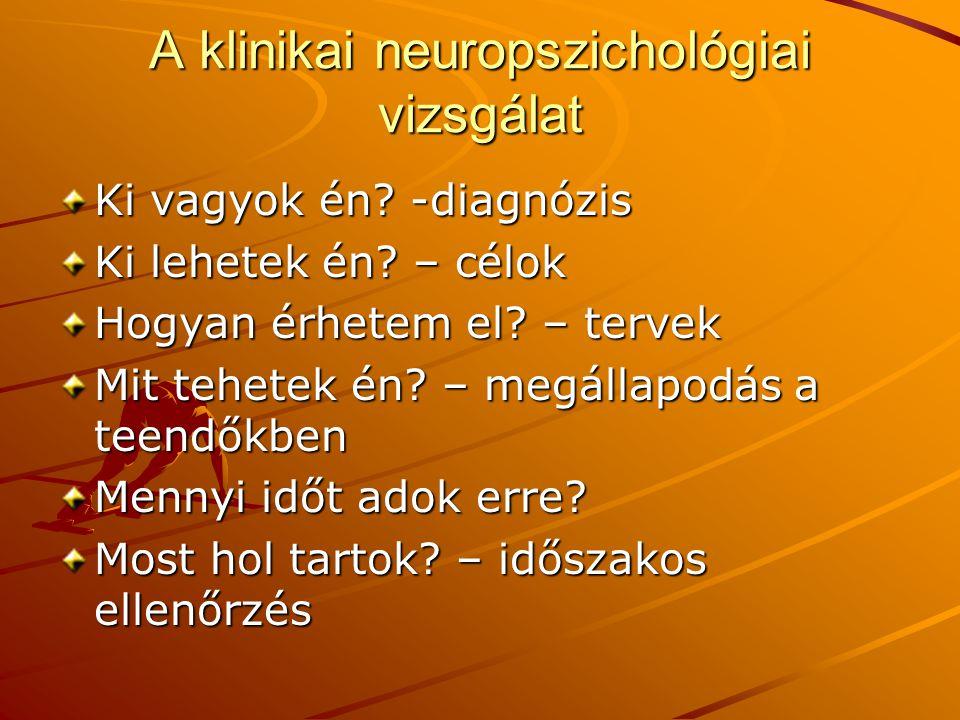 A klinikai neuropszichológiai vizsgálat
