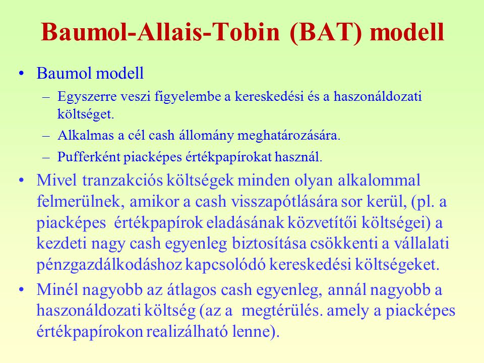 Baumol-Allais-Tobin (BAT) modell