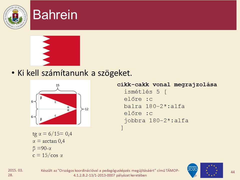 Bahrein Ki kell számítanunk a szögeket. cikk-cakk vonal megrajzolása