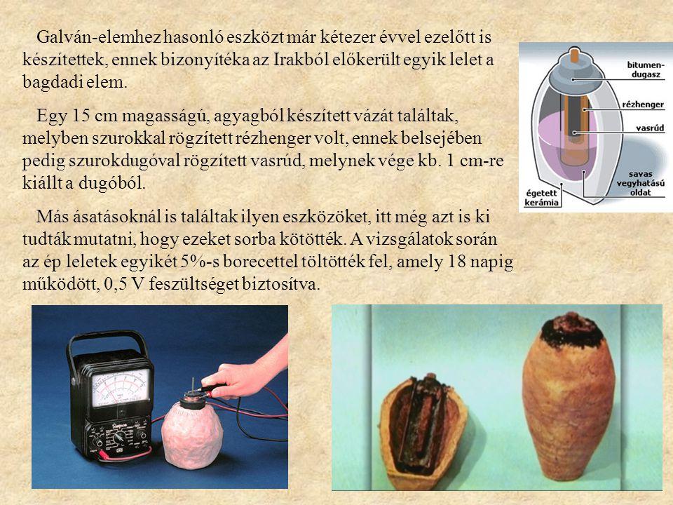 Galván-elemhez hasonló eszközt már kétezer évvel ezelőtt is készítettek, ennek bizonyítéka az Irakból előkerült egyik lelet a bagdadi elem.