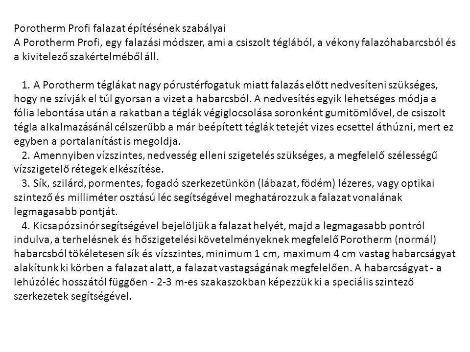 Porotherm Profi falazat építésének szabályai