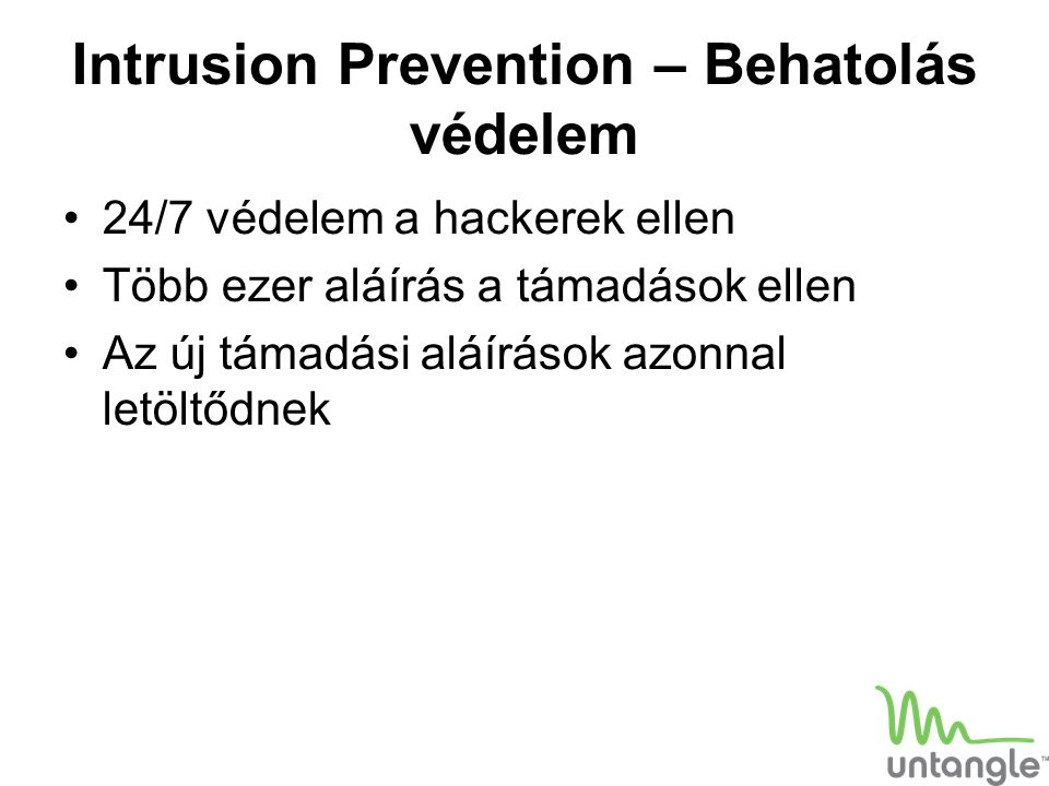Intrusion Prevention – Behatolás védelem