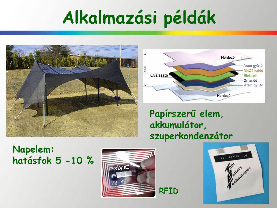 Alkalmazási példák Papírszerű elem, akkumulátor, szuperkondenzátor