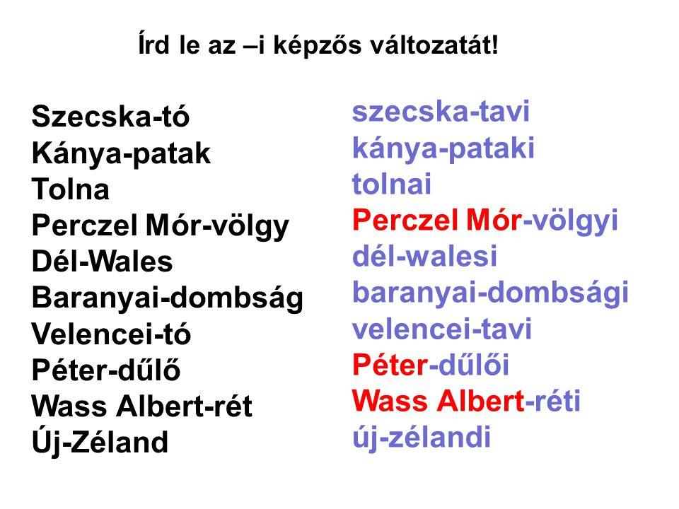 szecska-tavi Szecska-tó kánya-pataki Kánya-patak tolnai Tolna