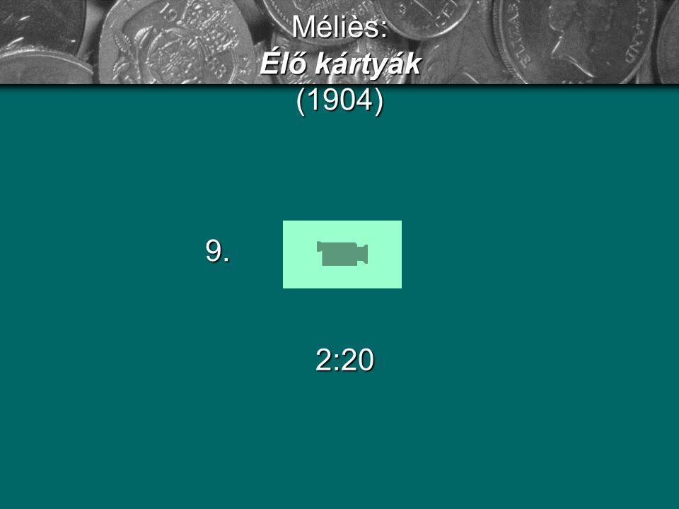 Méliès: Élő kártyák (1904) 9. 2:20