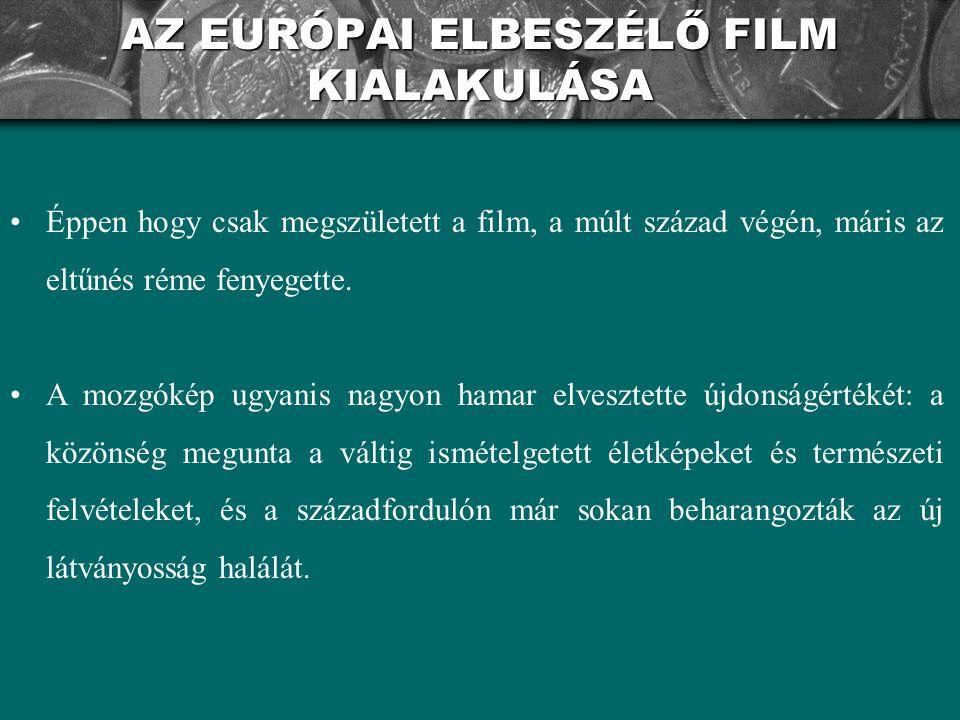 AZ EURÓPAI ELBESZÉLŐ FILM KIALAKULÁSA