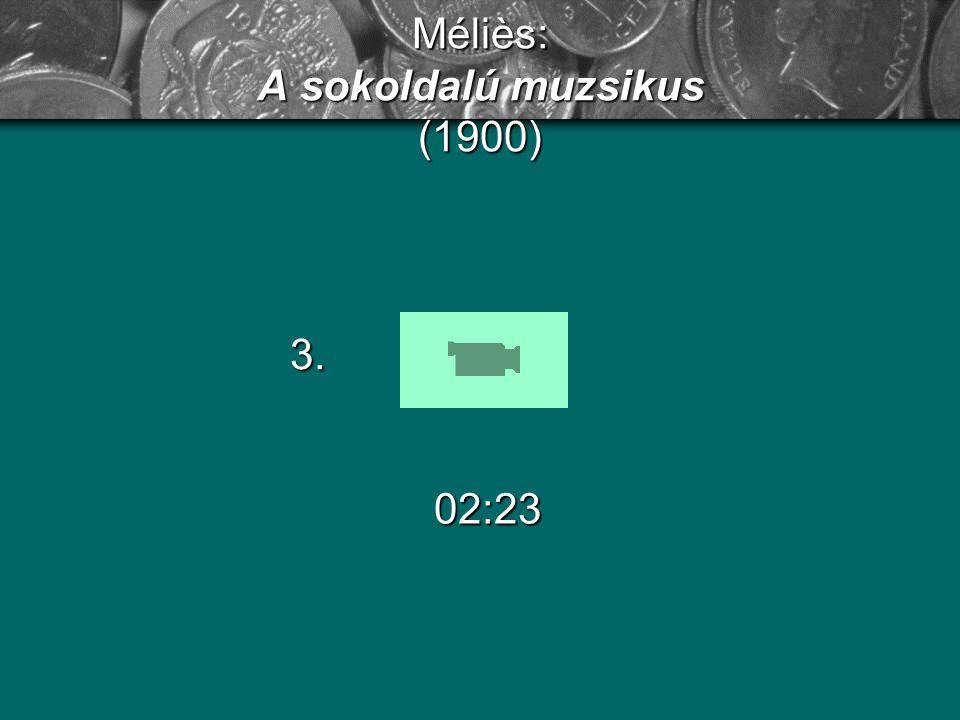 Méliès: A sokoldalú muzsikus (1900)