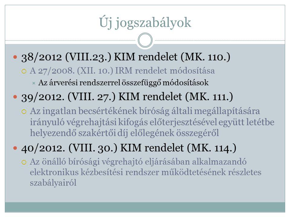 Új jogszabályok 38/2012 (VIII.23.) KIM rendelet (MK. 110.)