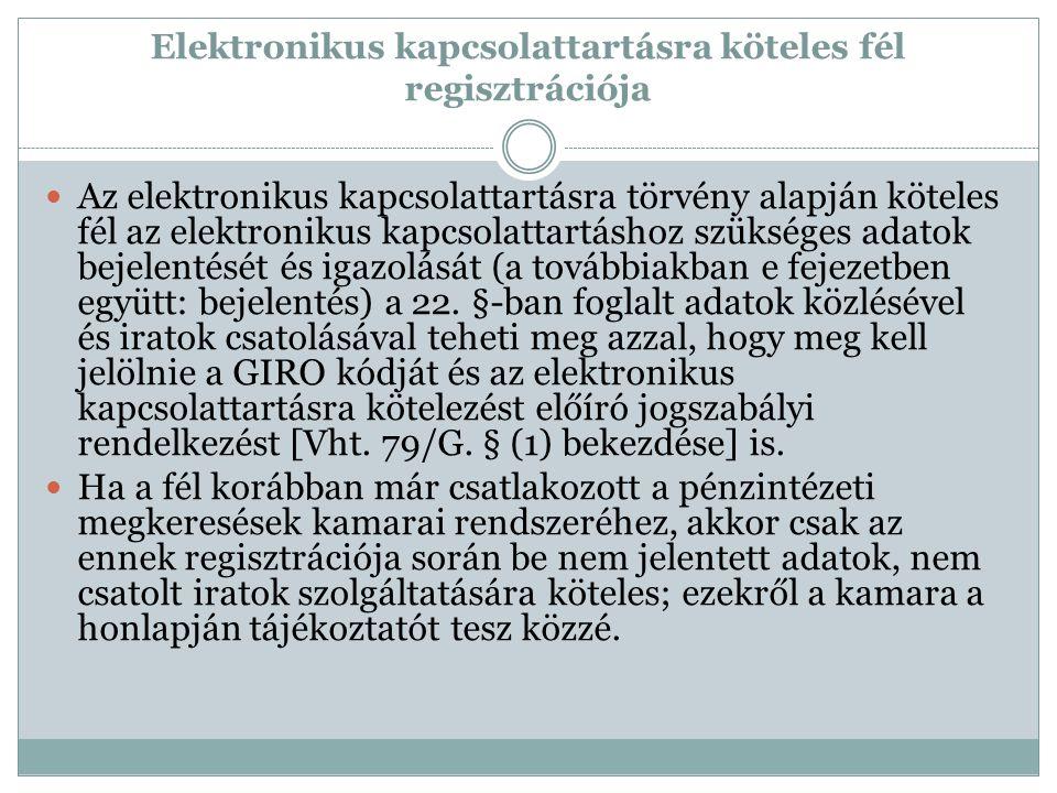 Elektronikus kapcsolattartásra köteles fél regisztrációja