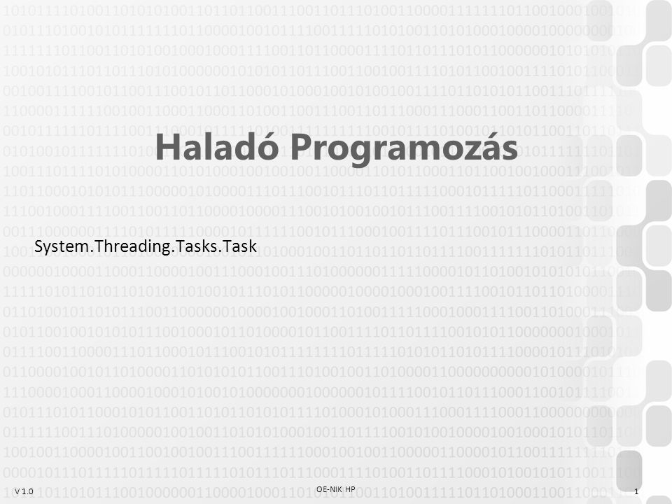 Haladó Programozás System.Threading.Tasks.Task OE-NIK HP